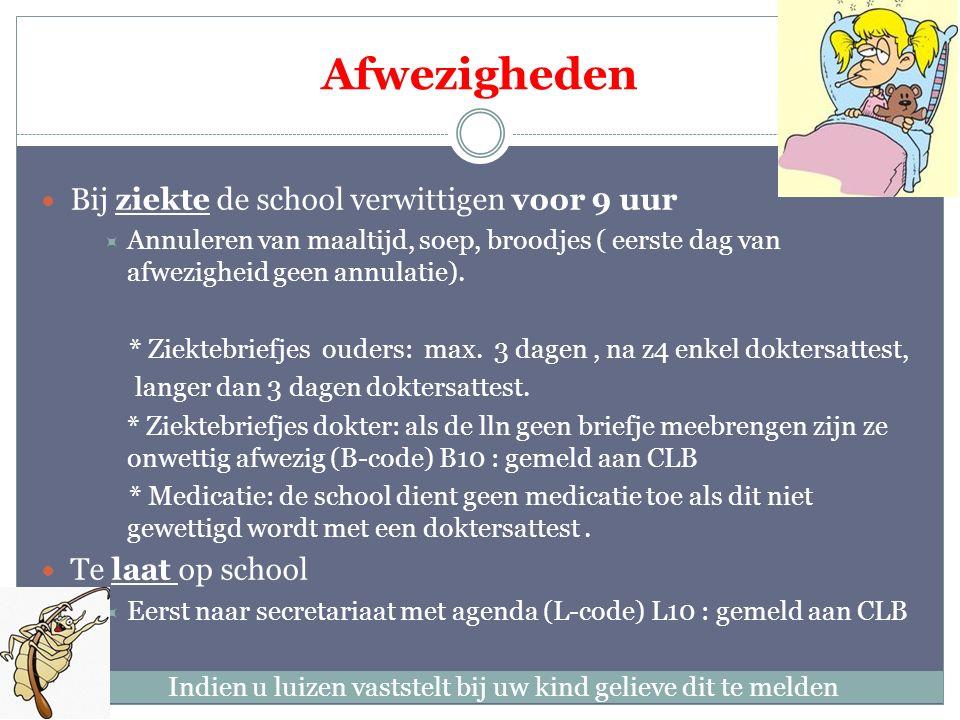 Maaltijden op school Algemene afspraak: boterhammen steeds in brooddoos (geen zilverpapier), koekjes / fruit in doosje, water / fruitsap in drinkbus.