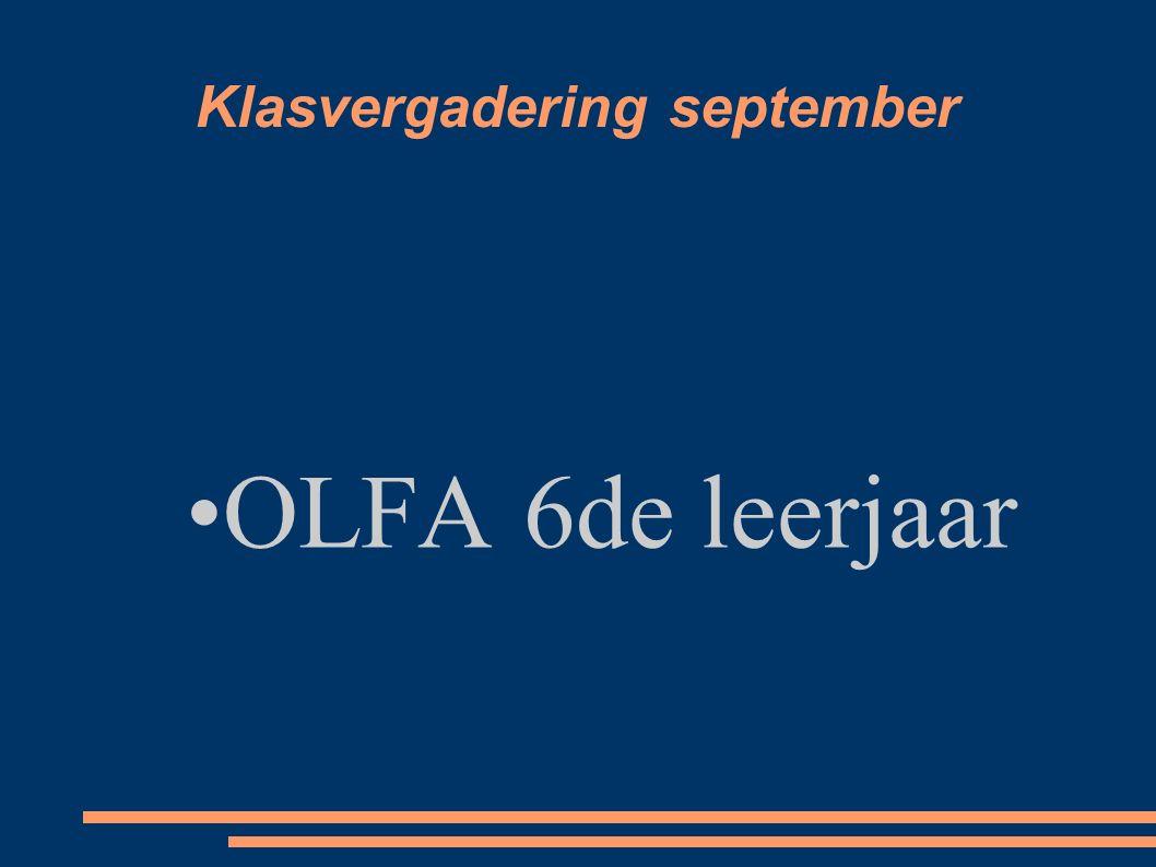 Klasvergadering september OLFA 6de leerjaar