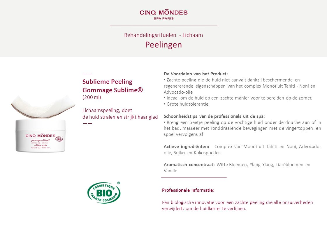 Behandelingsrituelen - Lichaam Peelingen ―― Sublieme Peeling Gommage Sublime ® (200 ml) Lichaamspeeling, doet de huid stralen en strijkt haar glad ――