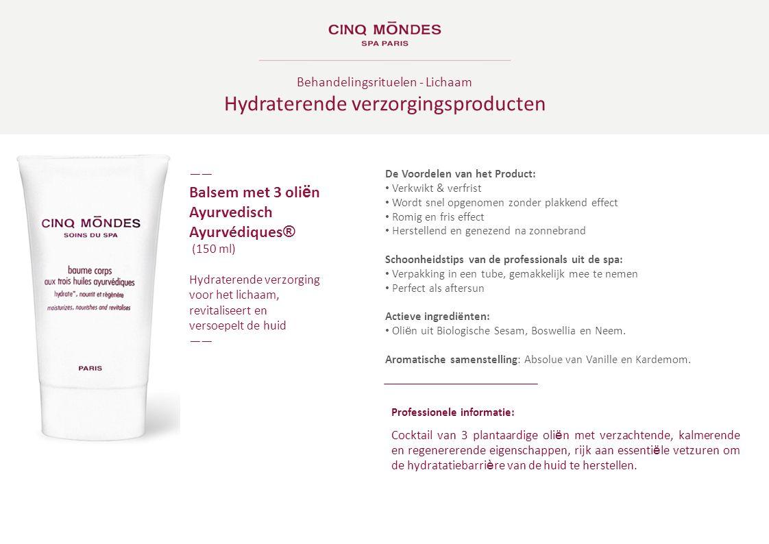Behandelingsrituelen - Lichaam Hydraterende verzorgingsproducten ―― Balsem met 3 oli ë n Ayurvedisch Ayurvédiques ® (150 ml) Hydraterende verzorging v