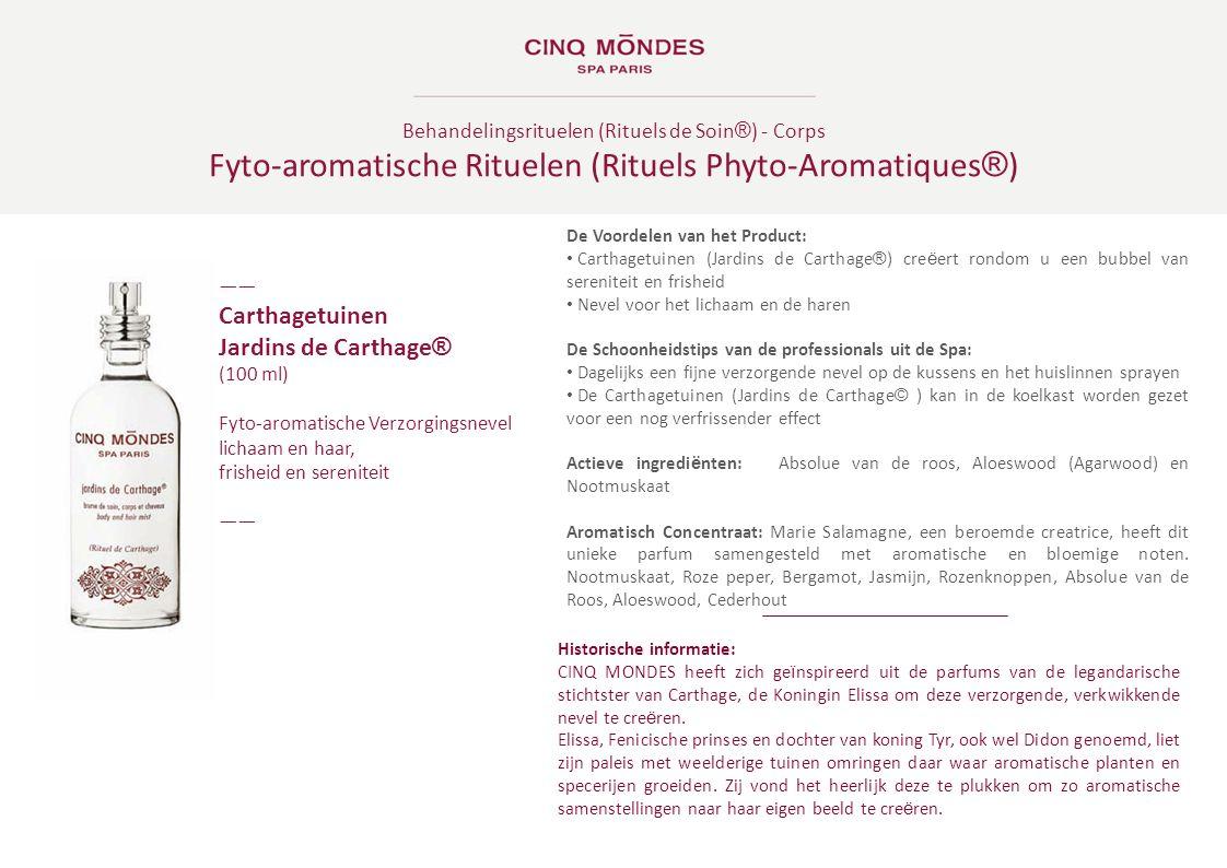 Behandelingsrituelen (Rituels de Soin ® ) - Corps Fyto-aromatische Rituelen (Rituels Phyto-Aromatiques ® ) ―― Carthagetuinen Jardins de Carthage ® (10