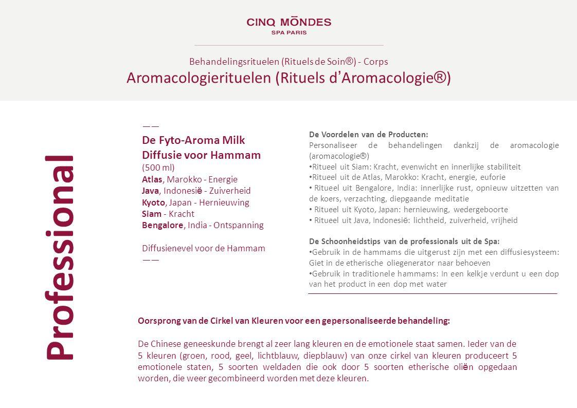 Behandelingsrituelen (Rituels de Soin ® ) - Corps Aromacologierituelen (Rituels d ' Aromacologie ® ) ―― De Fyto-Aroma Milk Diffusie voor Hammam (500 m