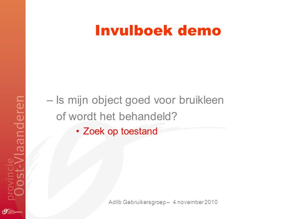 Invulboek demo –Is mijn object goed voor bruikleen of wordt het behandeld.