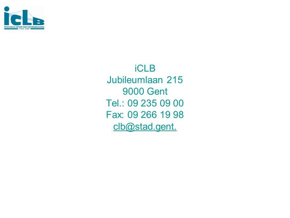 iCLB Jubileumlaan 215 9000 Gent Tel.: 09 235 09 00 Fax: 09 266 19 98 clb@stad.gent. clb@stad.gent.
