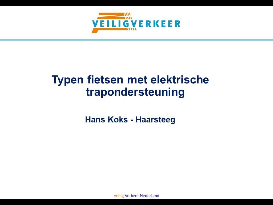 Veilig Verkeer Nederland Typen fietsen met elektrische trapondersteuning Hans Koks - Haarsteeg