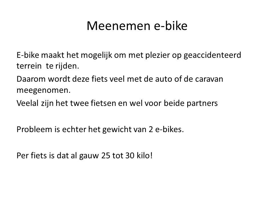 Meenemen e-bike E-bike maakt het mogelijk om met plezier op geaccidenteerd terrein te rijden. Daarom wordt deze fiets veel met de auto of de caravan m