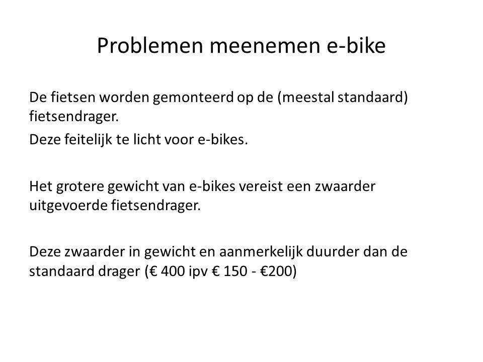 De fietsen worden gemonteerd op de (meestal standaard) fietsendrager. Deze feitelijk te licht voor e-bikes. Het grotere gewicht van e-bikes vereist ee