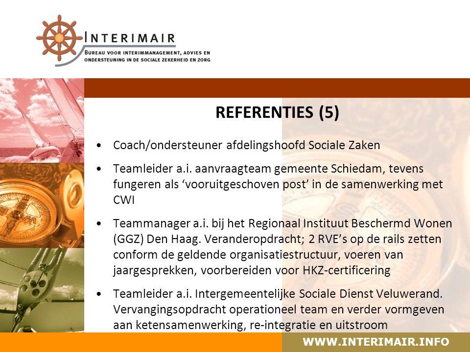 WWW.INTERIMAIR.INFO REFERENTIES (5) Coach/ondersteuner afdelingshoofd Sociale Zaken Teamleider a.i.