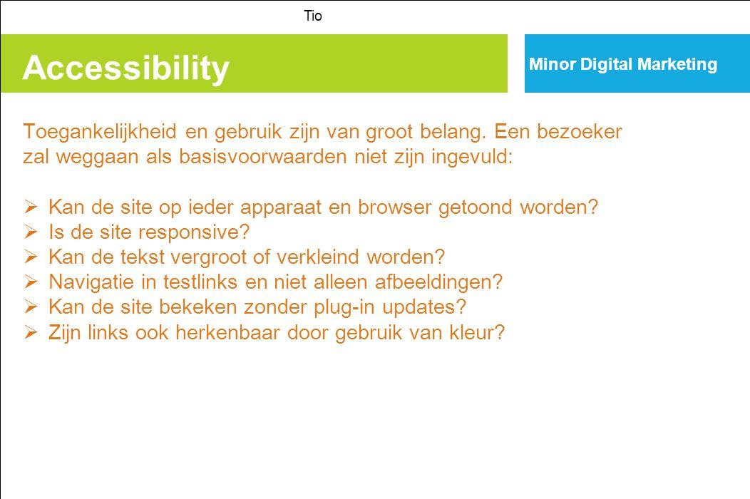 Accessibility Tio Minor Digital Marketing Toegankelijkheid en gebruik zijn van groot belang.
