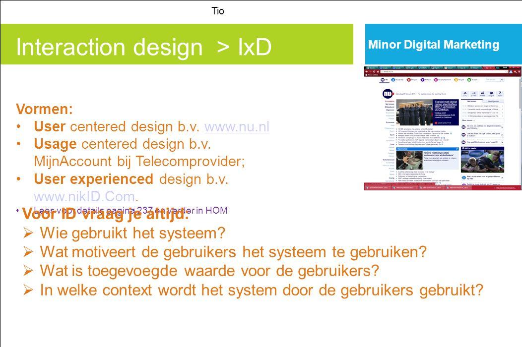 Interaction design > IxD Tio Minor Digital Marketing Vormen: User centered design b.v.