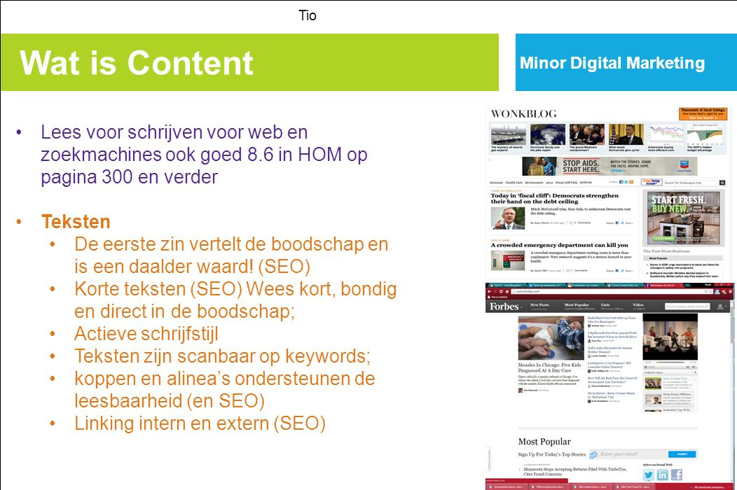 Interaction design > IxD Tio Minor Digital Marketing Vormen: User centered design b.v.