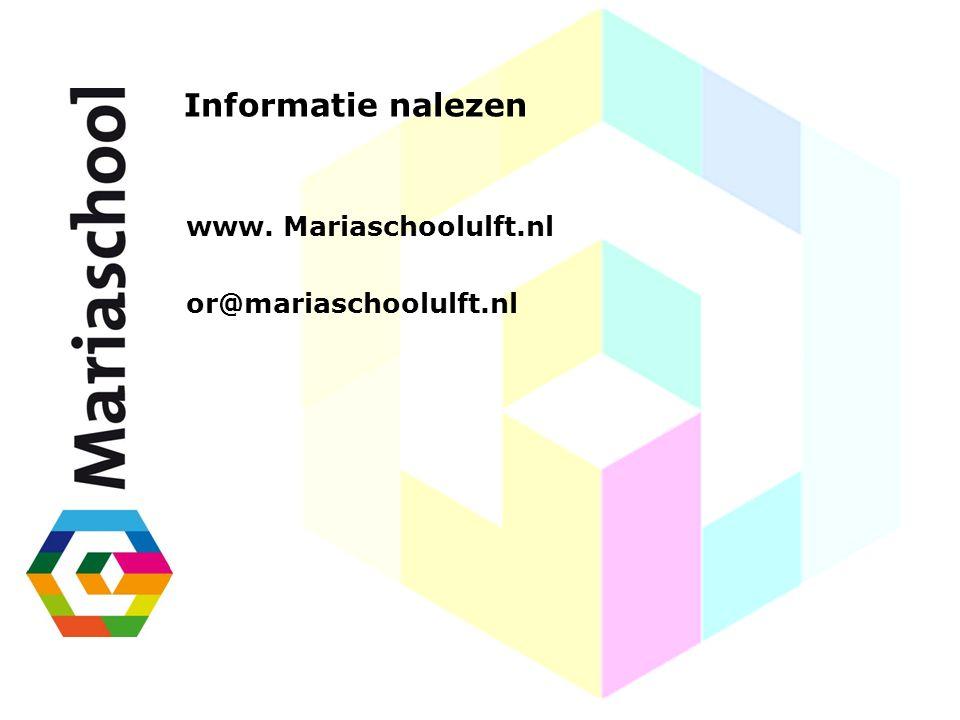 Informatie nalezen www. Mariaschoolulft.nl or@mariaschoolulft.nl