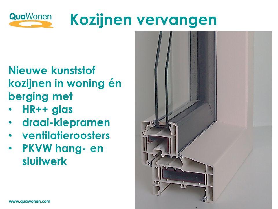 Kozijnen vervangen Nieuwe kunststof kozijnen in woning én berging met HR++ glas draai-kiepramen ventilatieroosters PKVW hang- en sluitwerk