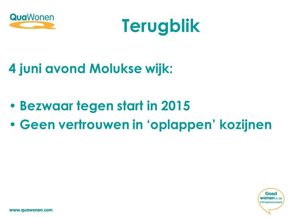 Terugblik 4 juni avond Molukse wijk: Bezwaar tegen start in 2015 Geen vertrouwen in 'oplappen' kozijnen
