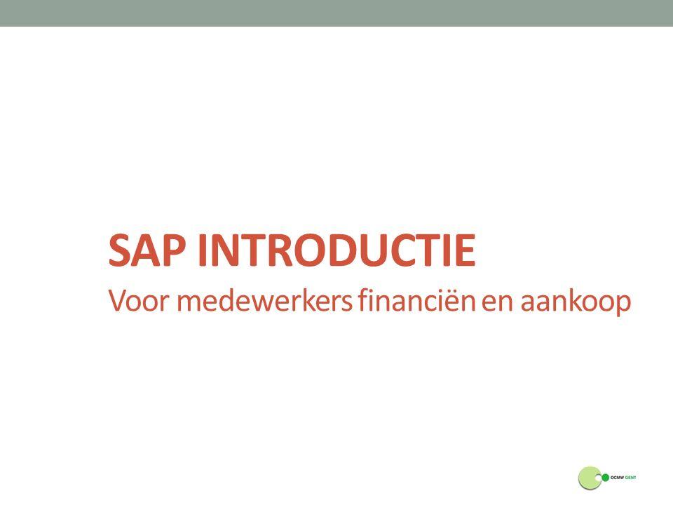 SAP INTRODUCTIE Voor medewerkers financiën en aankoop