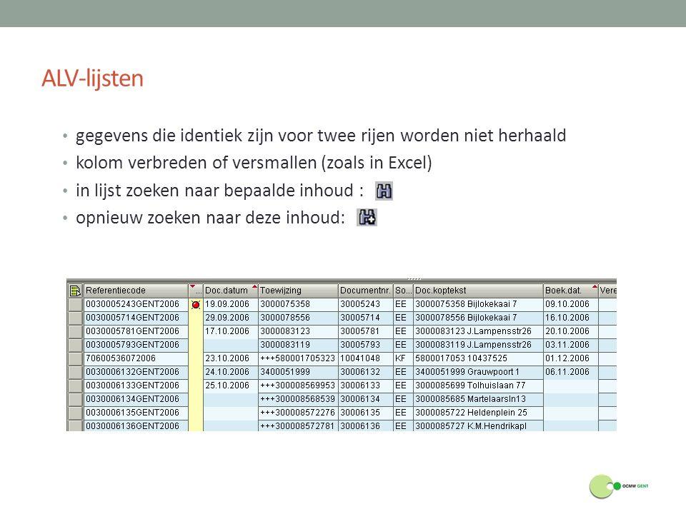 ALV-lijsten gegevens die identiek zijn voor twee rijen worden niet herhaald kolom verbreden of versmallen (zoals in Excel) in lijst zoeken naar bepaal