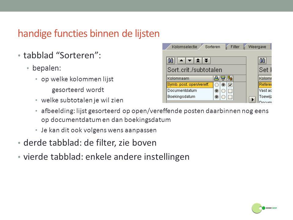"""handige functies binnen de lijsten tabblad """"Sorteren"""": bepalen: op welke kolommen lijst gesorteerd wordt welke subtotalen je wil zien afbeelding: lijs"""