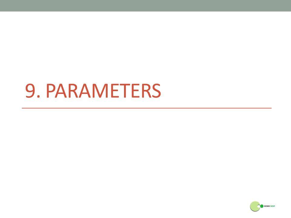 9. PARAMETERS