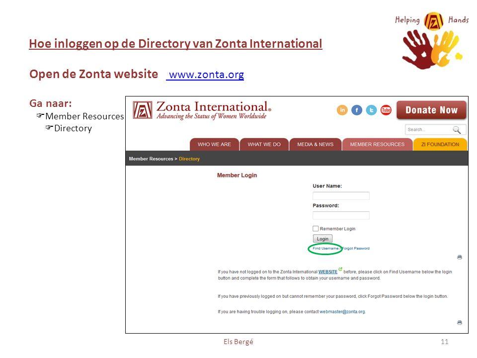 Hoe inloggen op de Directory van Zonta International Els Bergé11 Open de Zonta website www.zonta.org Ga naar: www.zonta.org  Member Resources  Directory