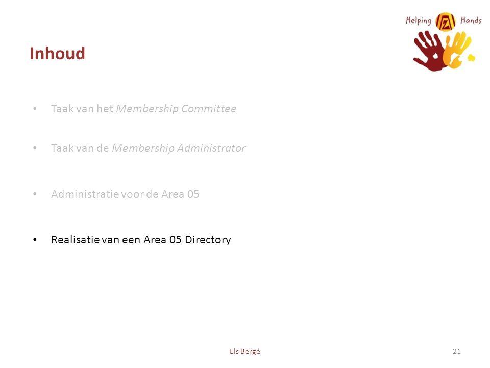 Inhoud Taak van het Membership Committee Taak van de Membership Administrator Administratie voor de Area 05 Realisatie van een Area 05 Directory Els Bergé21
