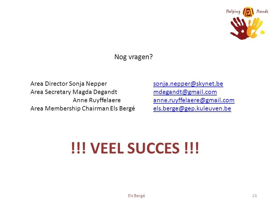 !!. VEEL SUCCES !!. Els Bergé24 Nog vragen.