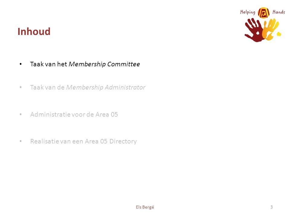 Inhoud Taak van het Membership Committee Taak van de Membership Administrator Administratie voor de Area 05 Realisatie van een Area 05 Directory Els Bergé3
