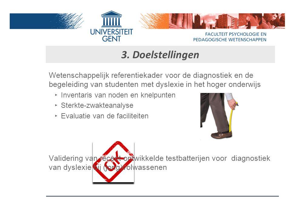 2. Situering onderzoek Centrum voor Leesonderzoek Vlaanderen ‣O‣O nder leiding van Marc Brysbaert ‣O‣O dysseusproject gesubsidieerd door de Vlaamse re