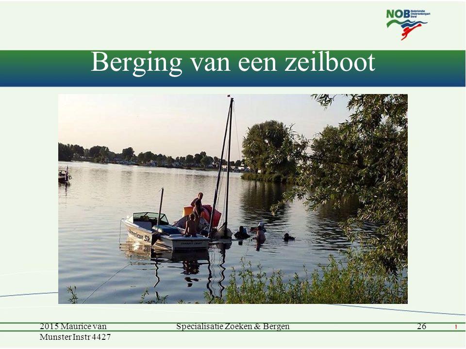 Berging van een zeilboot 2015 Maurice van Munster Instr 4427 Specialisatie Zoeken & Bergen26