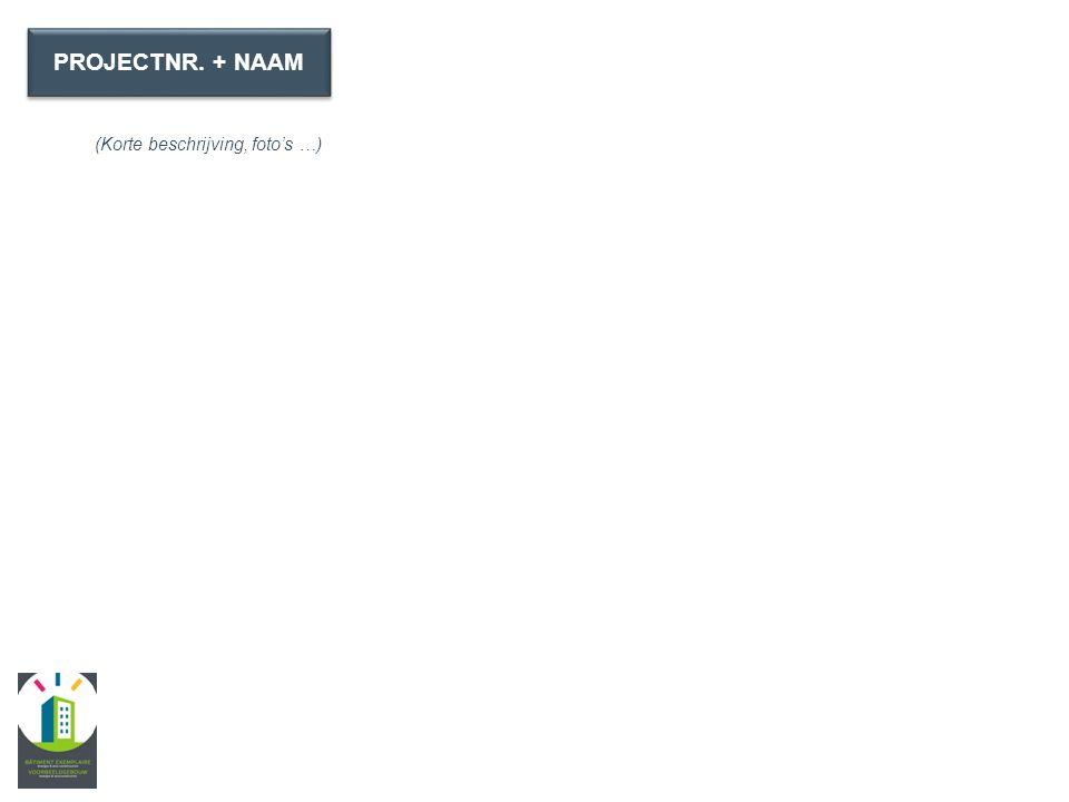 (schetsen, plans, …) PROJECTNR. + NAAM