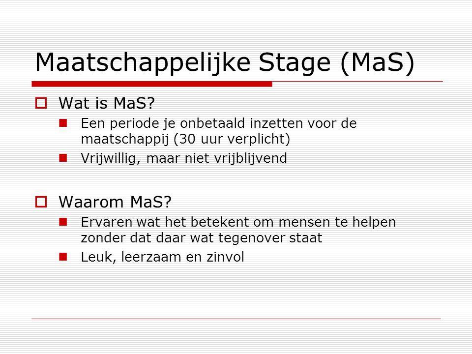 Maatschappelijke Stage (MaS)  Wat is MaS.