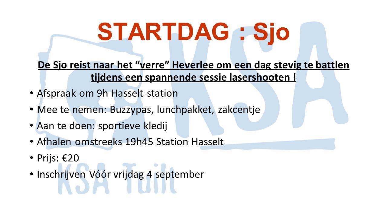 """STARTDAG : Sjo De Sjo reist naar het """"verre"""" Heverlee om een dag stevig te battlen tijdens een spannende sessie lasershooten ! Afspraak om 9h Hasselt"""