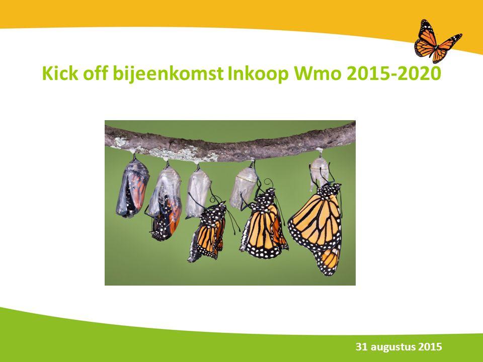 Kick off bijeenkomst Inkoop Wmo 2015-2020 31 augustus 2015