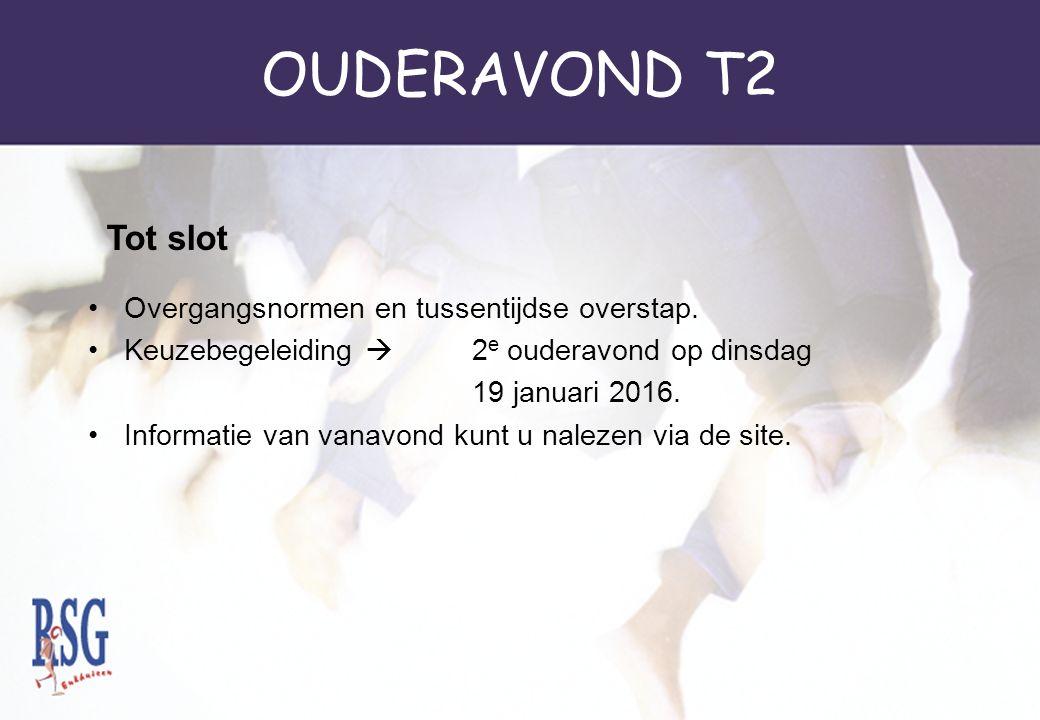 OUDERAVOND T2 Overgangsnormen en tussentijdse overstap.