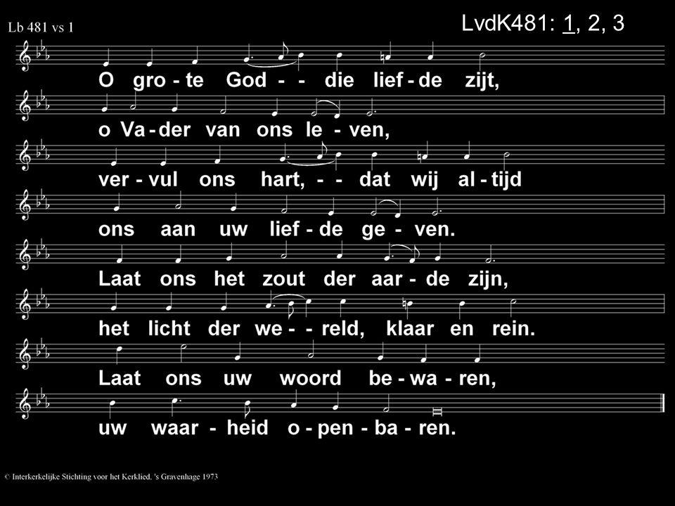 LvdK481: 1, 2, 3