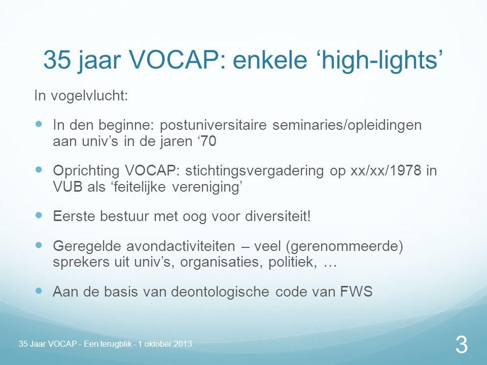 35 Jaar VOCAP - Een terugblik - 1 oktober 2013 14