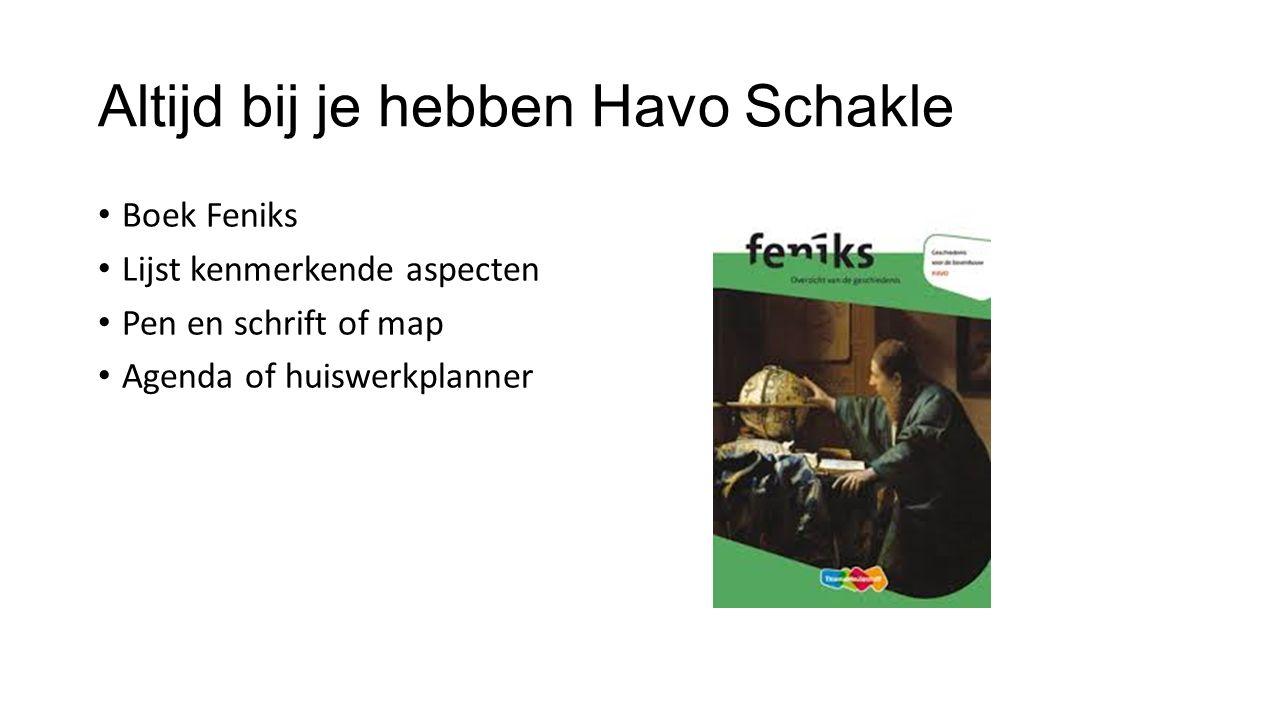 Altijd bij je hebben Havo Schakle Boek Feniks Lijst kenmerkende aspecten Pen en schrift of map Agenda of huiswerkplanner