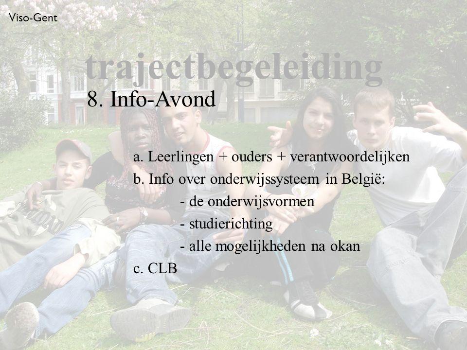 Viso-Gent a. Leerlingen + ouders + verantwoordelijken b.