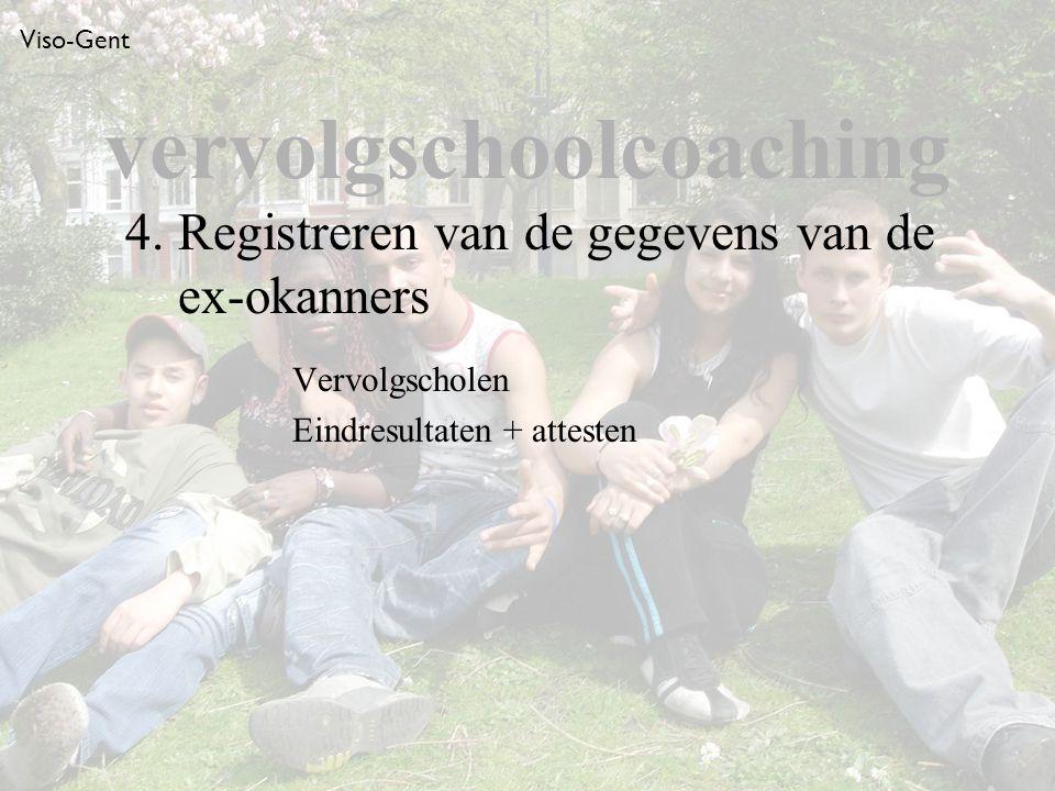 Viso-Gent Vervolgscholen Eindresultaten + attesten 4.