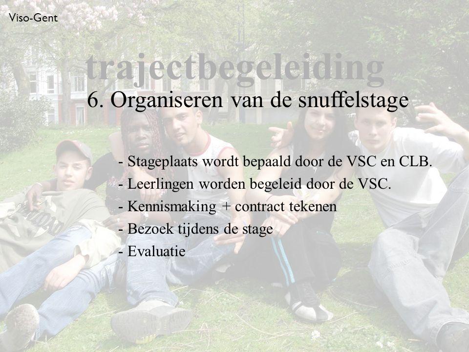 Viso-Gent - Stageplaats wordt bepaald door de VSC en CLB.
