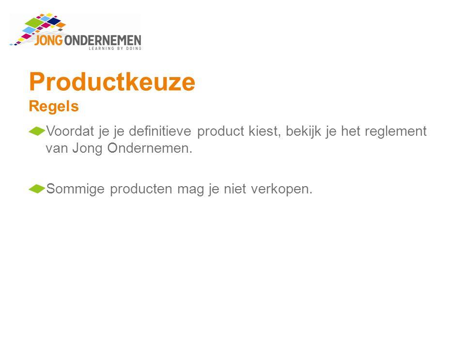 Productkeuze Regels Wat niet mag:  De verkoop of productie van alcoholische dranken.