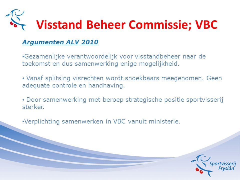 Visstand Beheer Commissie; VBC Oorspronkelijke bijvangstenregeling Legalisering van het meenemen van bijvangst.