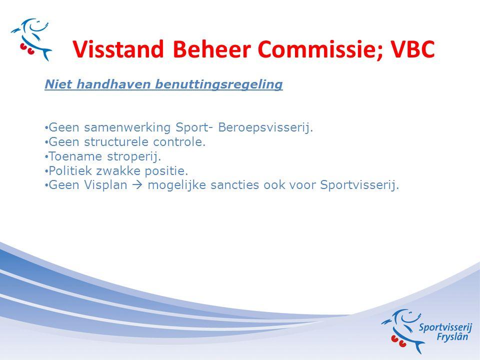Visstand Beheer Commissie; VBC Brief minister 21-06-2011 Wetsvoorstel: Rol Kamer van Binnenvisserij wijzigen en zal de visplannen moeten toetsen.