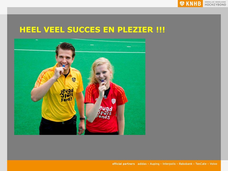 HEEL VEEL SUCCES EN PLEZIER !!!