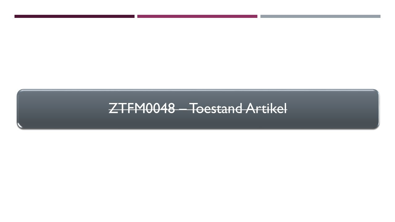 ZTFM0068 – Toestand Artikel