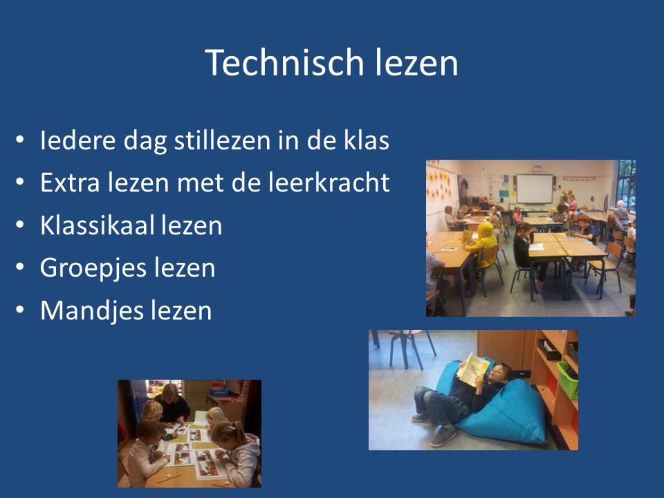 Iedere dag stillezen in de klas Extra lezen met de leerkracht Klassikaal lezen Groepjes lezen Mandjes lezen Technisch lezen