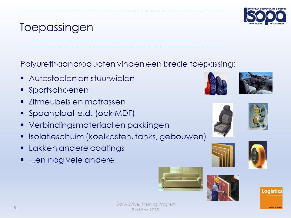 ISOPA Driver Training Program Revision 2015 6 Toepassingen Polyurethaanproducten vinden een brede toepassing:  Autostoelen en stuurwielen  Sportscho