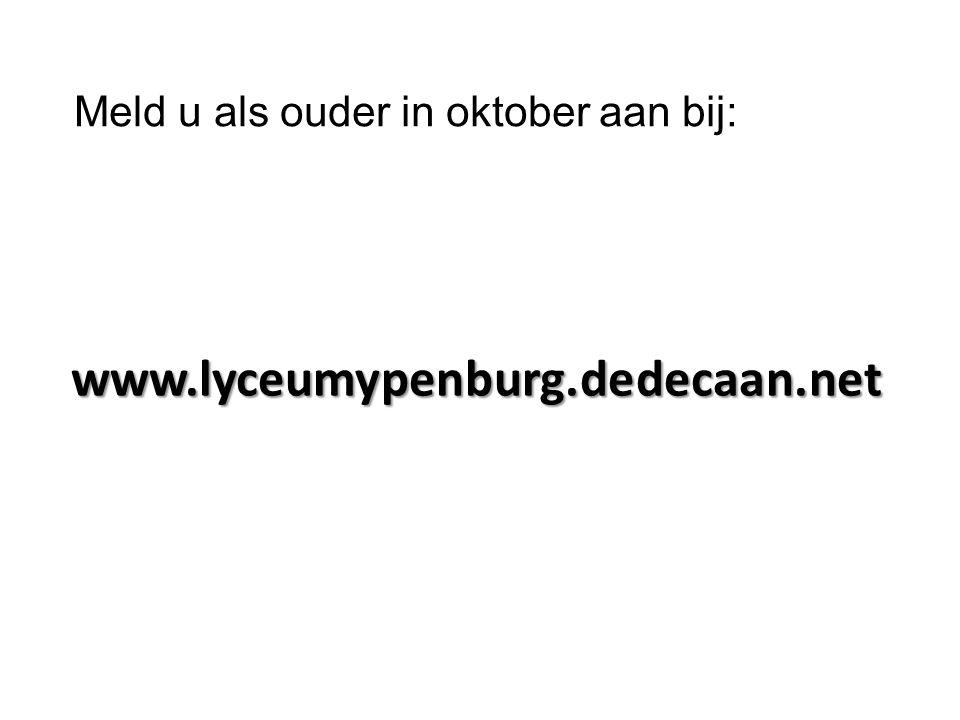 www.lyceumypenburg.dedecaan.net Meld u als ouder in oktober aan bij: