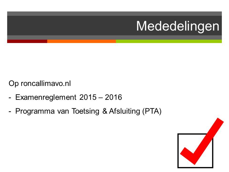 Mededelingen Op roncallimavo.nl - Examenreglement 2015 – 2016 - Programma van Toetsing & Afsluiting (PTA)