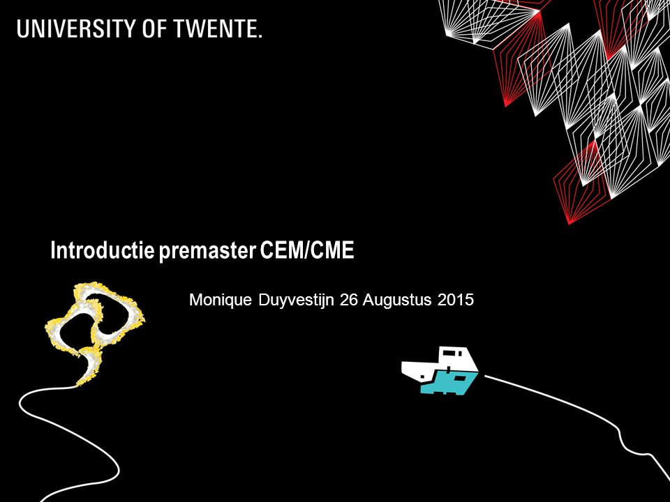 2 Opleidingsintro CEM/CME Inrichting organisatie Studieprogramma en premaster Regels, klachten, begeleiding