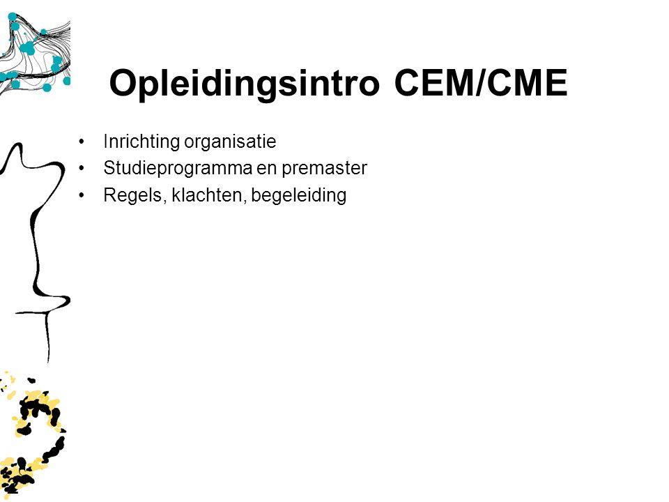 3 Opleiding CEM/CME Wet.Staf inhoud Opleidingsdirecteur: Dr.